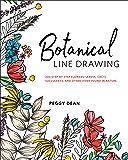 Botanical Line Drawing: 200 Step-by-Step Flowers, Leaves, Ca…