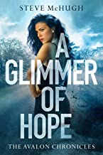 A Glimmer of Hope (The Avalon Chronicles Book 1) (English Edition)