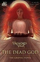 The Dead God: The Graphic Novel (The Foreworld Saga: The Dead God) (English Edition)