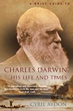 A Brief Guide to Charles Darwin (Brief Histories) (English Edition)