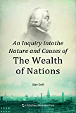 An Inquiry into the Nature and Causes of the Wealth of Natio…