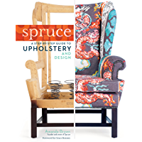 Spruce: A Step-by-Step Guide to Upholstery and Design (Engli…