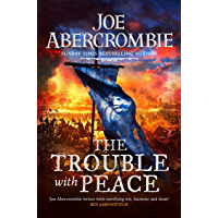 The Trouble With Peace: Book Two (The Age of Madness) (Engli…