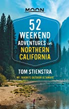 52 Weekend Adventures in Northern California: My Favorite Outdoor Getaways (Travel Guide) (English Edition)