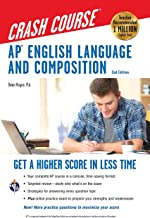 AP® English Language & Composition Crash Course, 2nd Edition: Get a Higher Score in Less Time (Advanced Placement (AP) Cra...