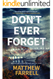 Don't Ever Forget (Adler and Dwyer Book 1) (English Edition)
