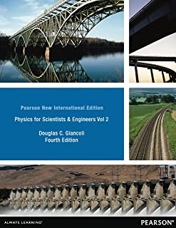 Physics for Scientists & Engineers Vol. 2 (Chs 21-35): Pearson New International Edition PDF eBook (English Edition)