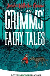 Grimms' Fairy Tales (Dover Children's Evergreen Classics) (English Edition)