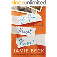 If You Must Know: A Novel (Potomac Point Book 1) (English Ed…