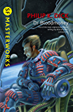 Dr Bloodmoney (S.F. MASTERWORKS) (English Edition)