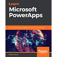Learn Microsoft PowerApps: Build customized business applica…