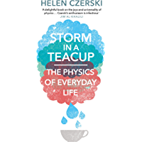 Storm in a Teacup: The Physics of Everyday Life (English Edi…