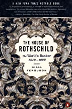 The House of Rothschild: Volume 2: The World's Banker: 1849-1998: Volume 2: The World's Banker: 1849-1999 (English Edition)