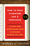 How to Read Literature Like a Professor Revised: A Lively an…