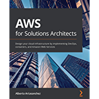 AWS for Solutions Architects: Design your cloud infrastructu…