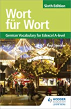 Wort für Wort Sixth Edition: German Vocabulary for Edexcel A-level (Edexcel a Level) (English Edition)