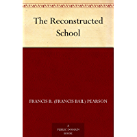 The Reconstructed School (English Edition)