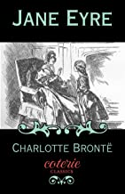 Jane Eyre (Coterie Classics) (English Edition)