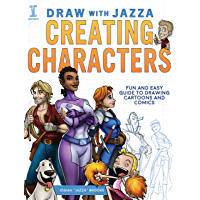 Draw With Jazza - Creating Characters: Fun and Easy Guide to…