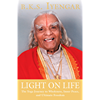 Light on Life: The Yoga Journey to Wholeness, Inner Peace, a…