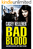 Bad Blood (English Edition)