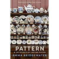 Pattern: & the secrets of lasting design (English Edition)