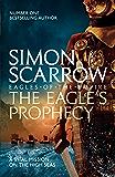 The Eagle's Prophecy (Eagles of the Empire 6) (English Editi…