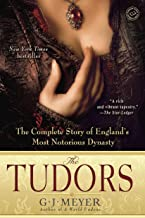 The Tudors: The Complete Story of England's Most Notorious Dynasty (English Edition)