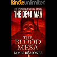 The Blood Mesa (Dead Man Book 5) (English Edition)