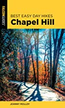Best Easy Day Hikes Chapel Hill (English Edition)