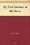 My First Summer in the Sierra (免费公版书) (English Edition)