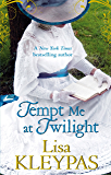 Tempt Me at Twilight: The Perfect Moonlit Love Affair (The H…