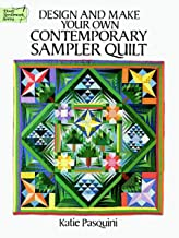 Design and Make Your Own Contemporary Sampler Quilt (Dover Quilting) (English Edition)