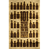 101 Whiskies to Try Before You Die (Revised & Updated) (Engl…