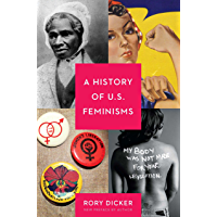 A History of U.S. Feminisms (Seal Studies) (English Edition)