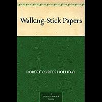 Walking-Stick Papers (免费公版书) (English Edition)