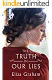 The Truth in Our Lies (English Edition)