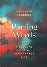 Parting Words: 9 lessons for a remarkable life (English Edition)