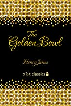 The Golden Bowl (Xist Classics) (English Edition)