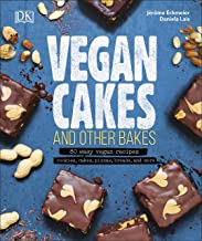 Vegan Cakes and Other Bakes: 80 easy vegan recipes - cookies, cakes, pizzas, breads, and more (English Edition)