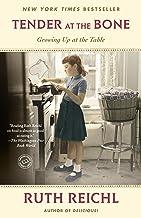 Tender at the Bone: Growing Up at the Table (Random House Reader's Circle) (English Edition)