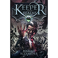 Keeper of the Realms: Crow's Revenge (Book 1) (English Editi…