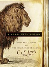 A Year with Aslan: Daily Reflections from The Chronicles of Narnia (English Edition)