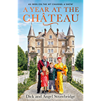 A Year at the Chateau: As seen on the hit Channel 4 show (En…