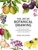 The Joy of Botanical Drawing: A Step-by-Step Guide to Drawin…