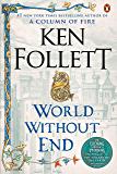 World Without End: A Novel (Kingsbridge Book 2) (English Edi…