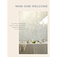 Wabi-Sabi Welcome: Learning to Embrace the Imperfect and Ent…