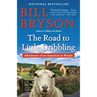 The Road to Little Dribbling: Adventures of an American in B…