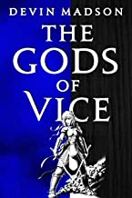 The Gods of Vice (The Vengeance Trilogy Book 2) (English Edition)