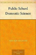 Public School Domestic Science (English Edition)